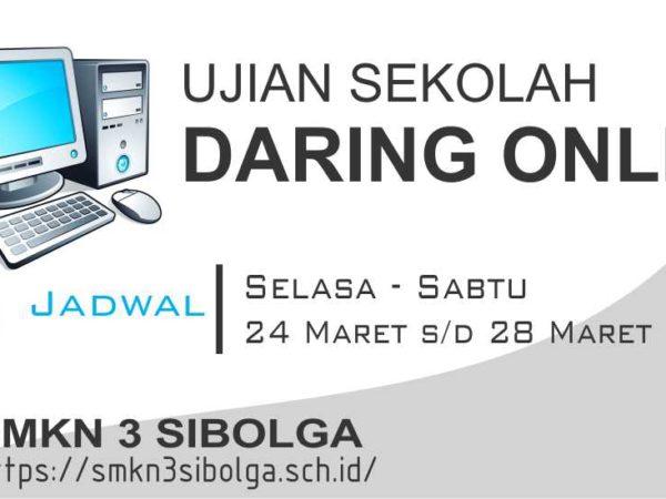 JADWAL DARING ONLINE UJIAN SEKOLAH SMK NEGERI 3 SIBOLGA  TP. 2019 / 2020